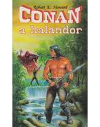 Conan, a kalandor - Howard, Robert E.