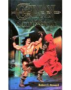 Conan, a kimmériai - Howard, Robert E.