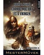 Cormac Mac Art és a vikingek - Howard, Robert E.
