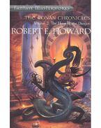The Conan Chronicles Vol.2 – The Hour of the Dragon - Howard, Robert E.