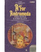 A for Andromeda - Hoyle, Fred, Elliot, John