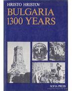 Bulgaria 1300 Years - Hristov, Hristo