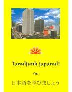 Tanuljunk japánul! -with MPG,MP3,CDA - Varga István