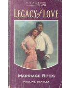 Marriage Rites - BENTLEY, PAULINE