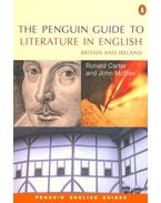 The Penguin Guide to Literature in English – Britain and Ireland - CARTER, RONALD – MCRAE, JOHN