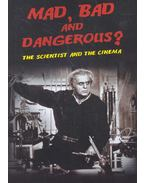 Mad, Bad and Dangerous? The Scientist and the Cinema - FRAYLING, CHRISTOPHER