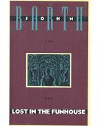 Lost in the Funhouse - Barth, John
