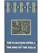 The Floating Opera -  The End of the Road - Barth, John