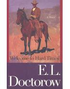 Welcome to Hard Times - E. L. Doctorow