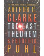 The Last Theorem - CLARKE, ARTHUR C. - POHL, FREDERIK