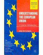 Understanding the Europen Union - McCORMICK, JOHN
