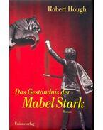 Das Gestandnis der Mabel Stark - HOUGH, ROBERT