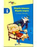 Bigote blanco-Bigote negro - MORALES, CARMEN