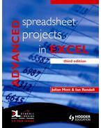 Advanced Spreadsheets Projects in Excel with CD ROM - MOTT, JULIAN – RENDELL, IAN