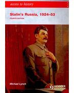 Stalin's Russia, 1924-53 - LYNCH, MICHAEL