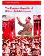The People's Republic of China 1949-76 - LYNCH, MICHAEL