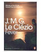 Fever - Le Clézio, Jean-Marie Gustave