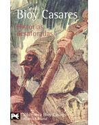 Historias desaforadas - Casares, Adolfo Bioy