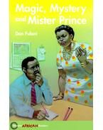 Magic, Mystery and Mister Prince - Hodder African Readers - FULANI, DAN