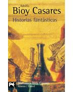 Historias fantásticas - Casares, Adolfo Bioy