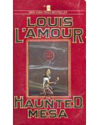 The Haunted Mesa - L'Amour, Louis