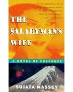 The Salaryman's Wife - MASSEY, SUJATA