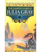 The Jasper Forest - Julia Gray