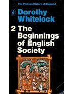 The Beginnings of English Society - WHITELOCK, DOROTHY