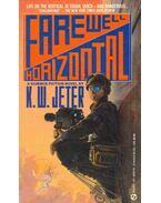 Farewell Horizontal - JETER, K.W.
