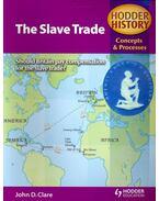 The Slave Trade - CLARE, JOHN D.