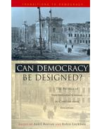 Can Democracy be Designed? - The Politics of Institutional Choice in Conflict-torn Societies - BASTIAN, SUNIL – LUCKHAM, ROBIN