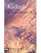 El expediente H. - Kadare, Ismail