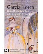 Doña Rosita la Soltera o El lenguaje de las flores - Federico Garcia Lorca