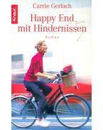Happy End mit Hindernissen - GERLACH, CARRIE