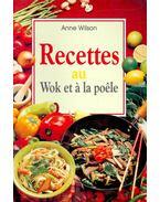 Recettes au Wok et à la poêle - WILSON, ANNE