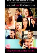 He's Just Not That Into You - BEHRENDT, GREG – TUCCILLO, LIZ