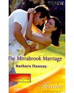 The Mirrarbrook Marriage - Hannay, Barbara