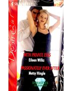 With Private Eyes – Passionately ever After - WILKS, EILEN – HINGLE, METSY