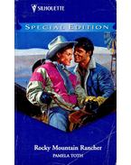 Rocky Mountain Rancher - TOTH, PAMELA
