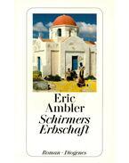 Schirmers Erbschaft - Ambler, Eric