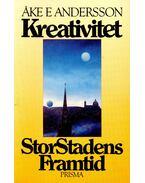 Kreativitet StorStadens Framtid - En bok om Stockholm - ANDERSSON, AKE E