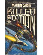 Killer Station - Caidin, Martin