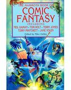 The Mammoth Book of Comic Fantasy including Neil Gaiman, Tom Holt, Terry Jones, Terry Pratchett, Jane Yolen - ASHLEY, MIKE