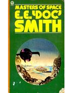 Masters of Space - DOC' SMITH, E. E.