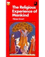 The Religious Experience of Mankind - SMART, NINIAN