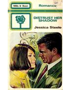 Distrust her Shadow - Jessica Steele