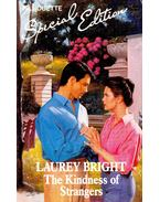 The Kindness of Strangers - BRIGHT, LAUREY