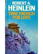 Time Enough  for Love - HEINLEIN, ROBERT