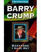 Bastards I Have Met - CRUMP, BARRY