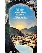 The Well at the World's End – (Book II) - MORRIS, WILLIAM